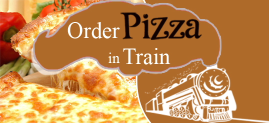 pizza delivery in train